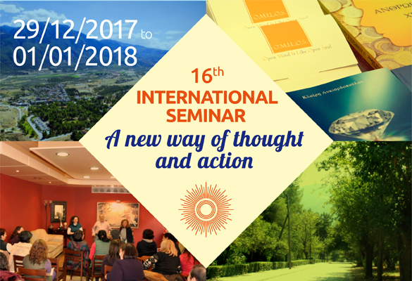 "We invite you to our international seminar ""A new way of thought and action"" – 29/12/17 to 01/01/18"